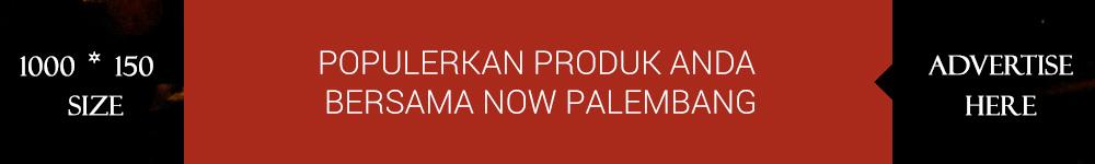 Iklan Bersama Now Palembang
